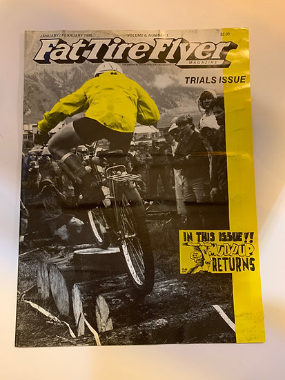 Fat Tire Flyer Magazine Volume 6 no1 Jan/Feb 1986