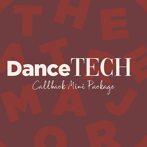 Callback Mini Package: Dance Technique