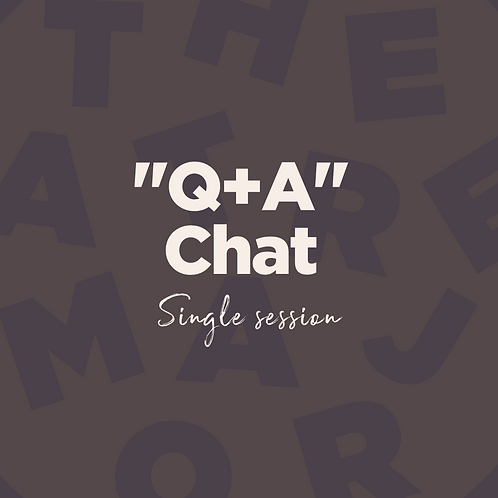 """Q+A"" chat Single Session w/ Leayne Dempsey"