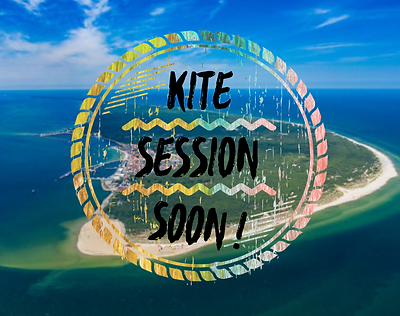 KITE SESSION SOON!.PNG