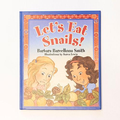 Let's Eat Snails! Childrens Book