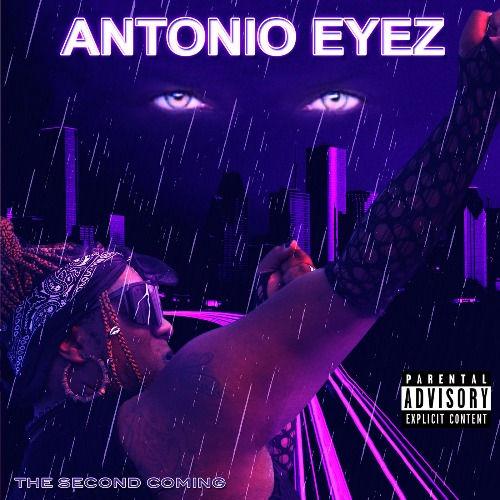 antonio-eyez-second-coming.jpg