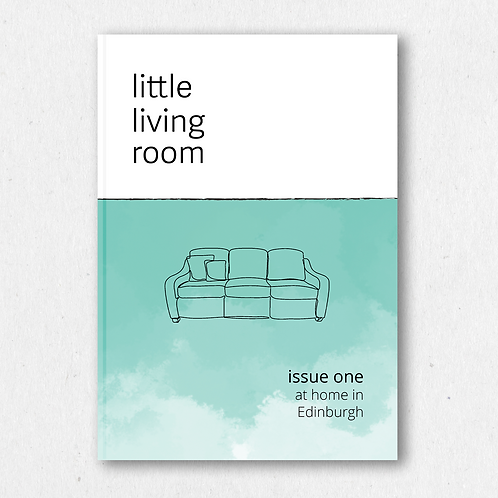 little living room: issue one, at home in Edinburgh