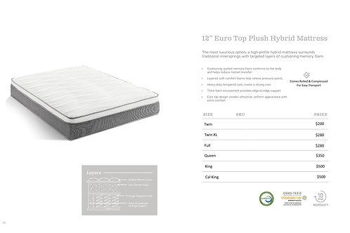 "12"" Euro Top Plush Hybrid Mattress"