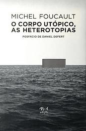 Capa_Foucault_heterotopias_-_Captura_de_