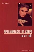 Capa_-_José_Gil_-_Metamorfoses_do_Corpo.