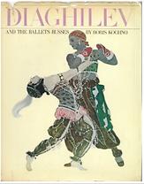 Capa - Boris Kochno - Diaghilev and the