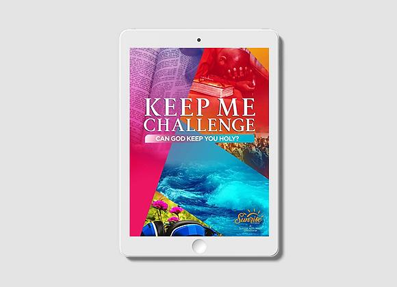 Keep Me Challenge: Can God Keep You Holy? -  E-Book