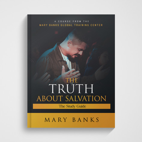 The Truth About Salvation - Course