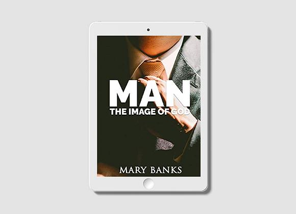 Man: The Image of God -  E-Book