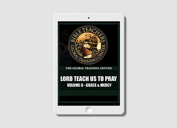 Lord Teach Us to Pray II: Grace and Mercy -  E-Book