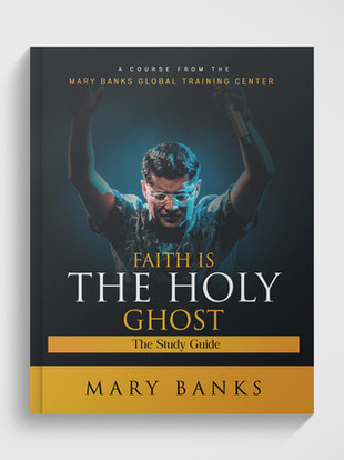 Faith is the Holy Ghost
