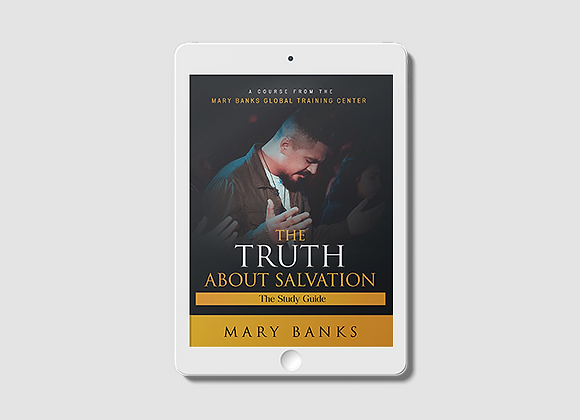 The Truth About Salvation - E-Book