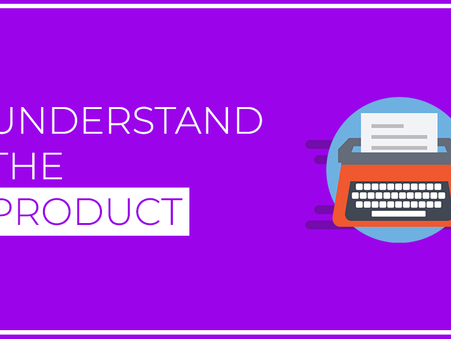 Understanding Your Product