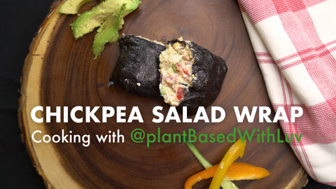 CHICKPEA SALAD WRAP: PLANT-BASED WITH LUV