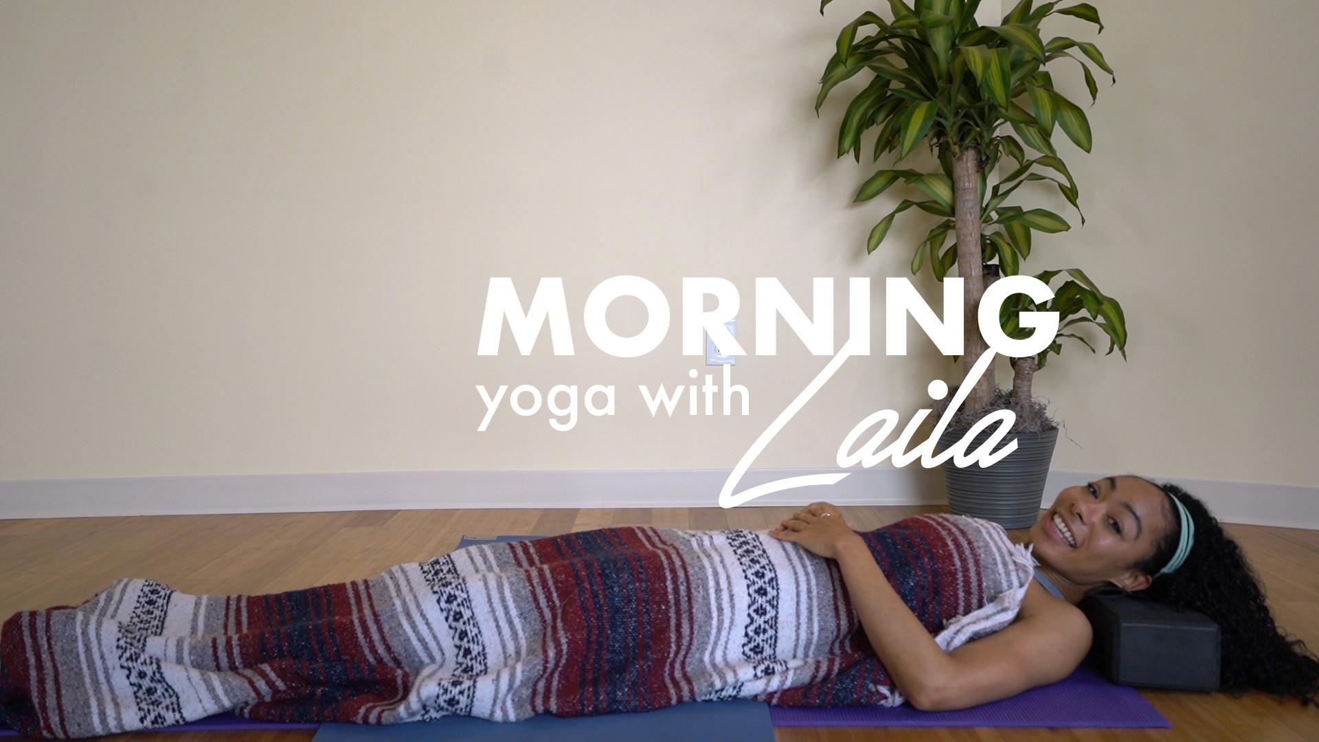 MORNING YOGA: LAILA