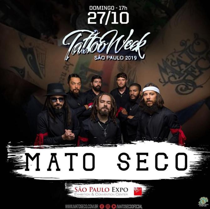 Banda Mato Seco se apresenta na Tattoo Week São Paulo,O show acontece no próximo domingo no pavilhão