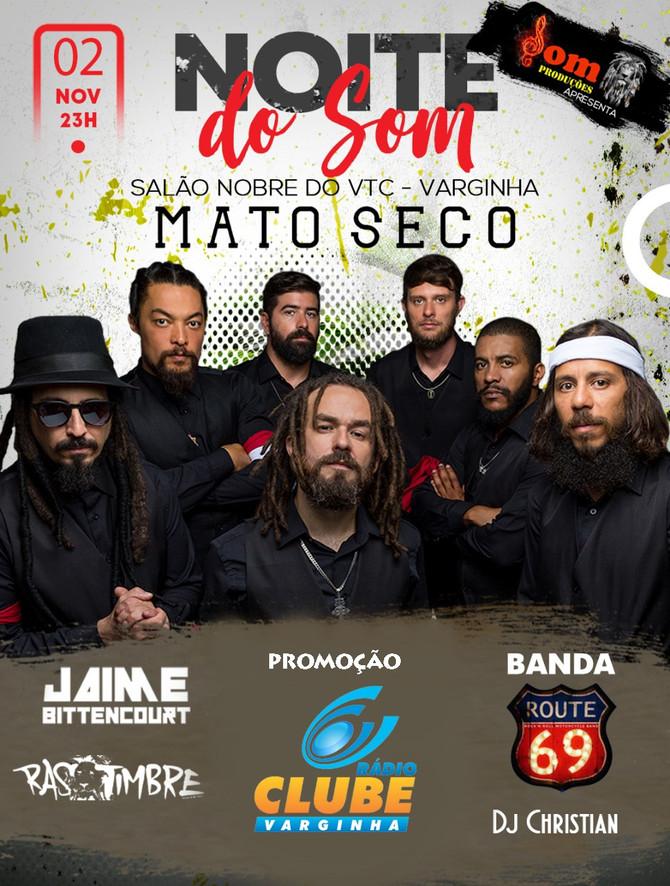 Mato Seco se apresenta no VTC no feriado de 2 de novembro