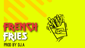 DJ A - French Fries 2