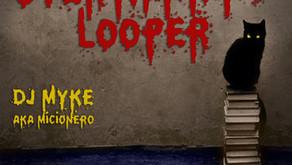 djMyke aka Micionero - Overthinking Looper