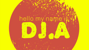 DJ A – Hello My Name Is #2