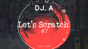 DJ A - Let's Scratch #7