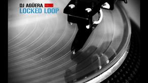 DJ Agüera - Locked Loop Vol.1