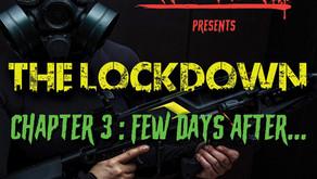 Skratch Nerds - The Lockdown Chapter 3 – Few Days After