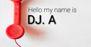 DJ A - Hello My Name Is #3