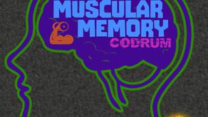 Codrum - Muscular Memory