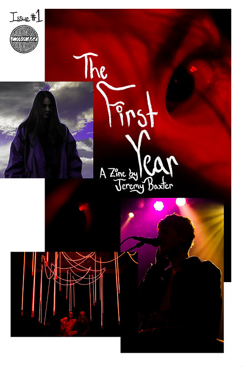 The First Year /// Zine 1 (Partial Misprint)