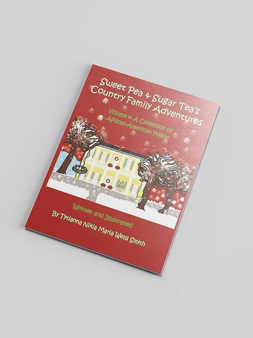 Sweet Pea & Sugar Tea's Country Family Adventures Volume 4