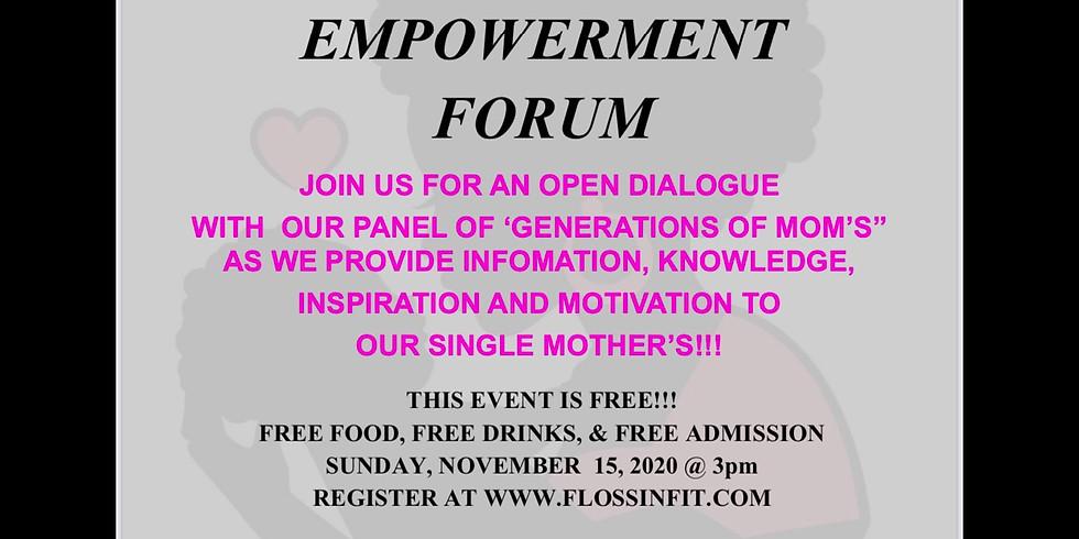"""Hey Girl  Hey"" Single Moms Empowerment Forum"