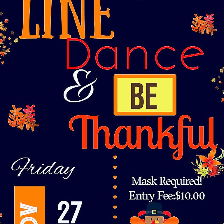 Line Dance & Be Thankful