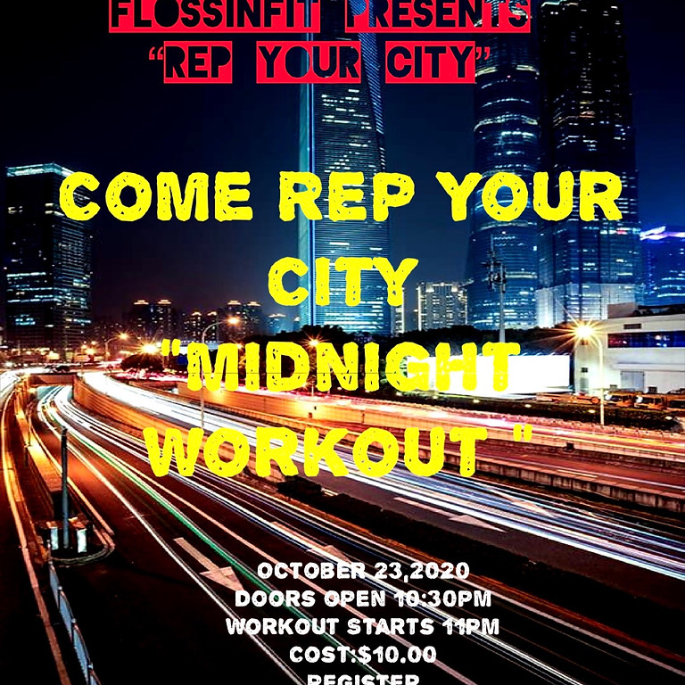 """Rep your City """"MIDNIGHT Workout"""""""