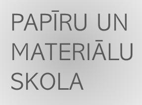 Antalis Papīru & Materiālu skola