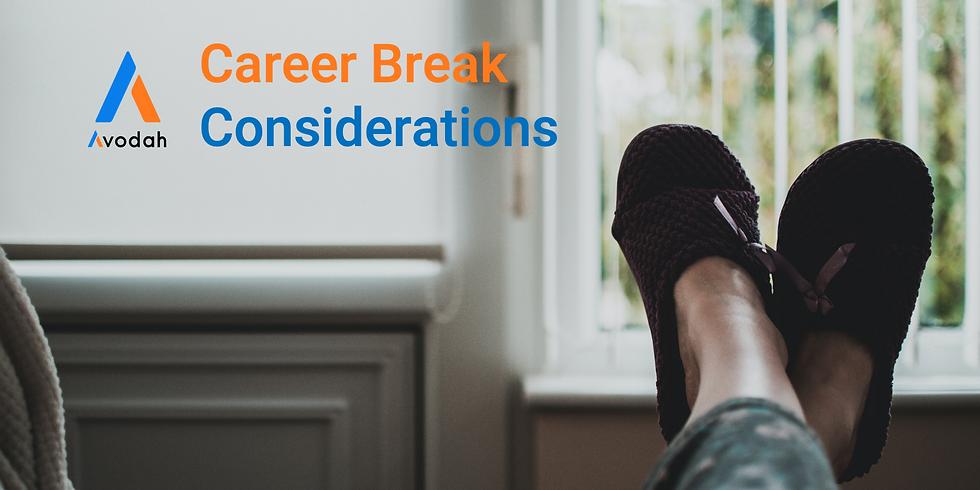 Career Break Considerations