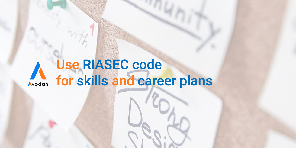 Using RIASEC for your Skills and Career Development