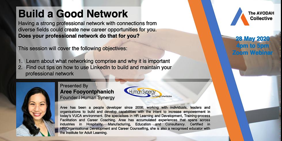 Build a Good Network