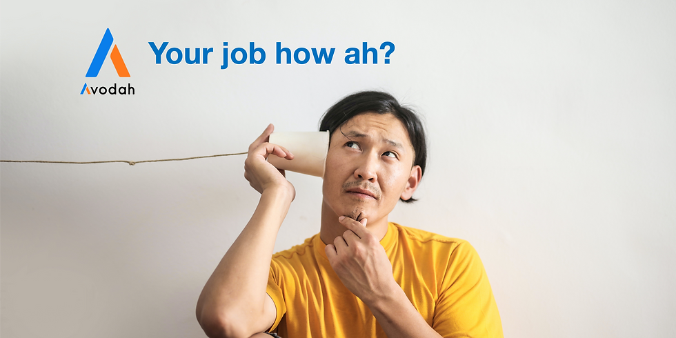 Your Job How Ah?
