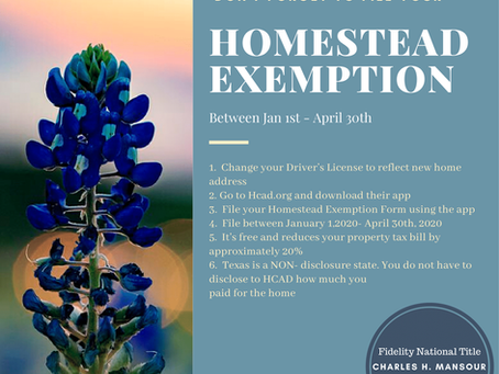 Homestead Exemption time is thru April 30,2020