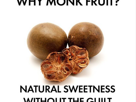 why we chose monk fruit as a sweetener.