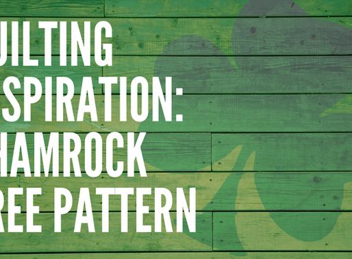 Quilting Inspiration: Shamrock Free Pattern