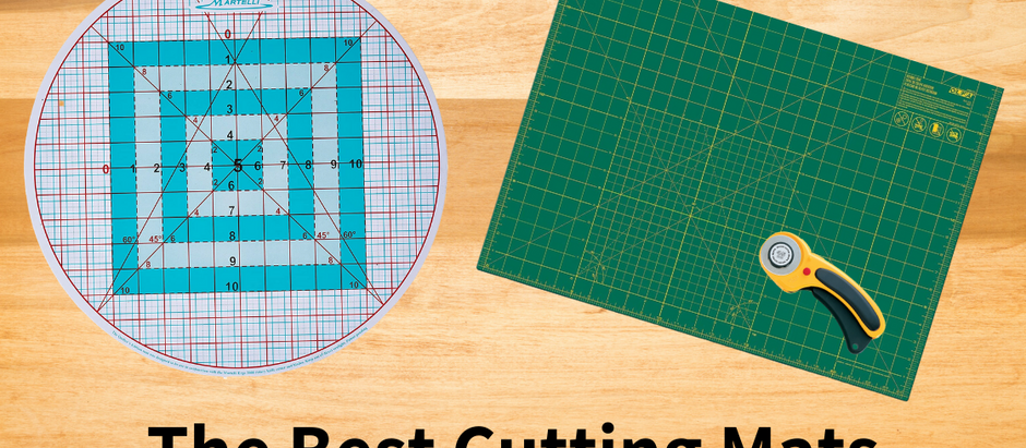The Best Cutting Mats for Quilting and Sewing