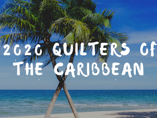 Quilting Cruises: 2020 Quilters of the Caribbean