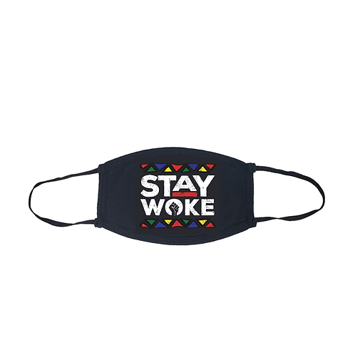 """Stay Woke"" Face Mask"