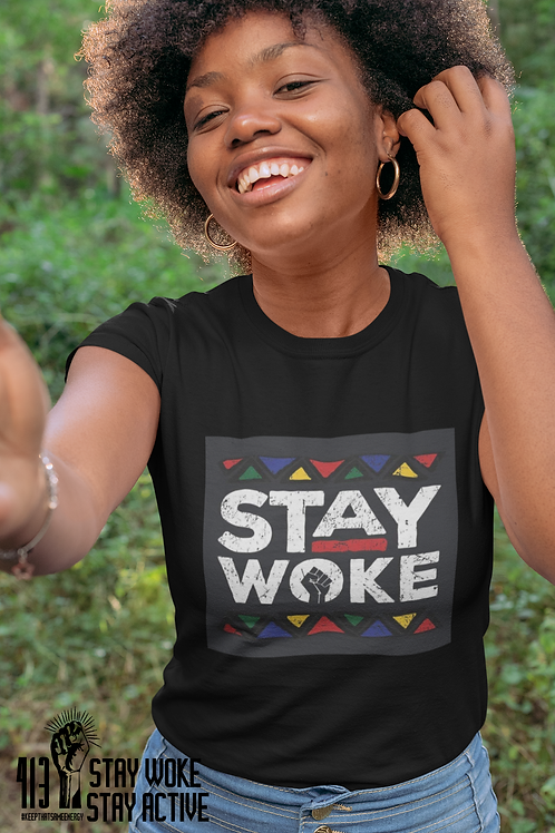"""Stay Woke"" T-shirt"