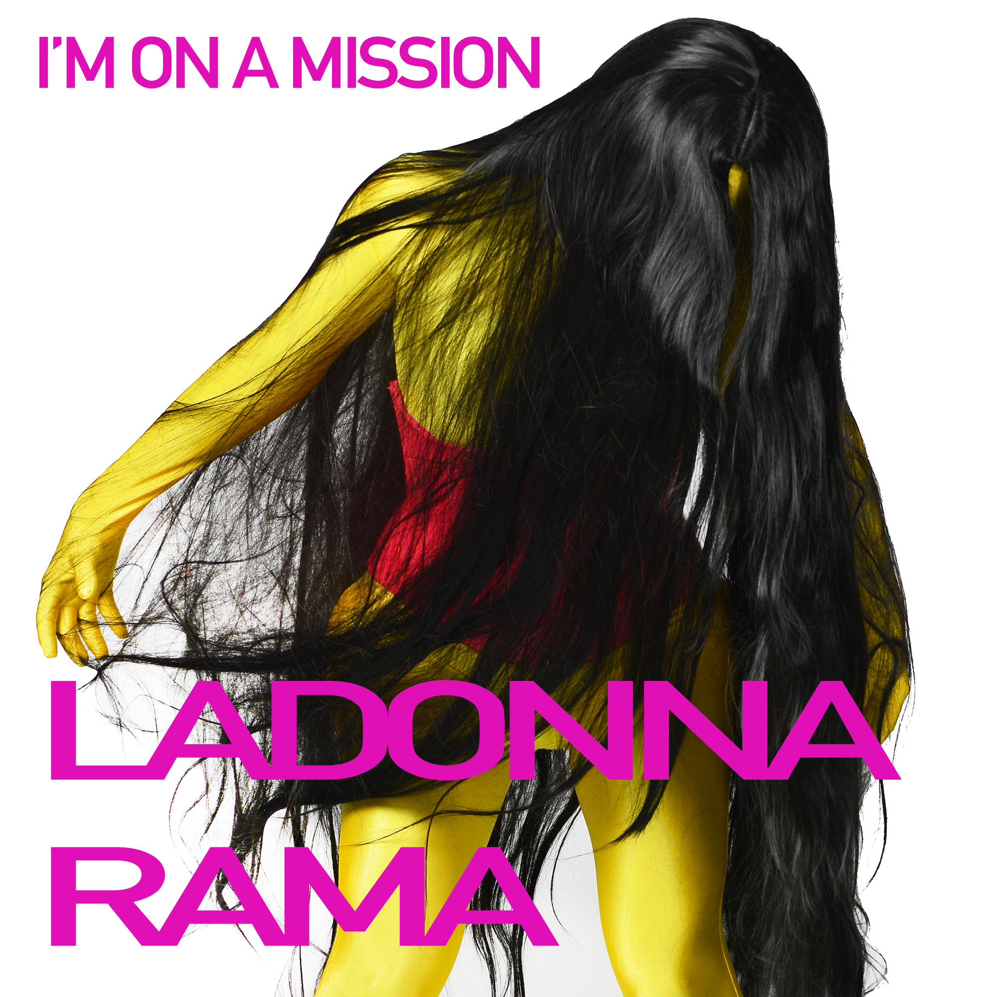 Ladonna Rama I'm on a Mission