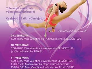 """Aasta suurim võimlemisvõistlus """"Miss Valentine"""" 09.02-12.02 Tartus A. Le Coq spordihoones!"""