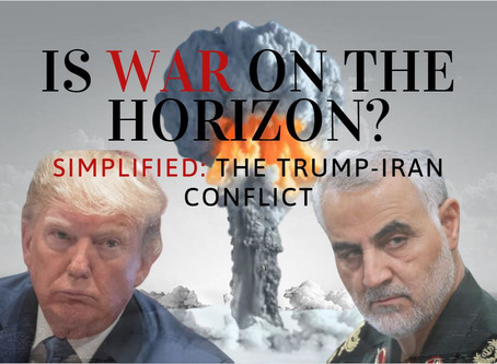 Is War On The Horizon? Everything You Need To Know About The Trump-Iran Conflict